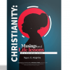 Christianity: Musings and Life lessons of a Christian writer. Everbrighter Communications