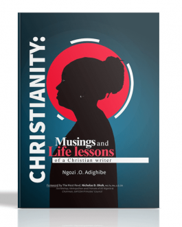 CHRISTIANITY: Musings and Life lessons of a Christian Writer.