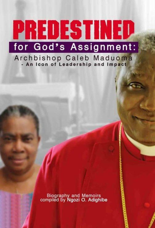 Archbishop Caleb Maduoma's Biography and Memoirs