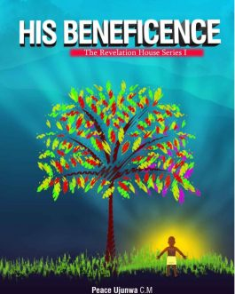 His Beneficence- The Revelation House Series 1